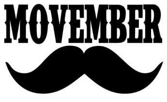 """Men's Health Awareness: Mustache November aka """"Movember"""""""
